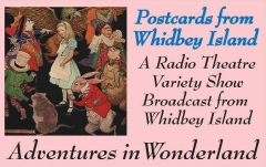 Postcards from Whidbey Island: Adventures in Wonderland