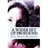 GMM A Wider Sky of Profound